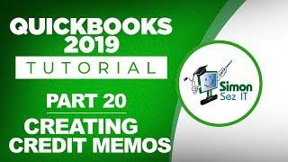 QuickBooks 2019 Training Tutorial Part 20: How to Create Credit Memos in QuickBooks