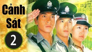 Cảnh sát  02/32(tiếng Việt) DV chính: Ngô Trác Hy, Trần Kiện Phong;  TVB/2005