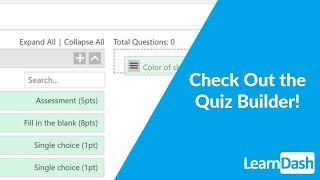 Quiz Builder and Reusable Questions!