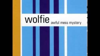 Wolfie - Hey It's Finally Yay