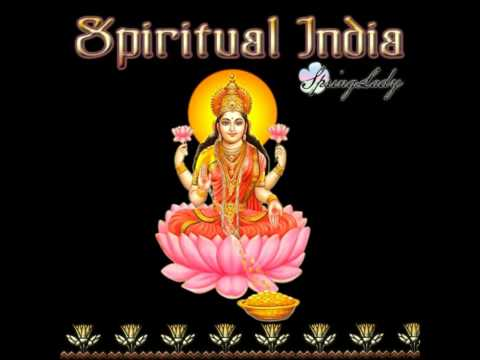 The best indian chillout - Spiritual India (mixed by SpringLady...