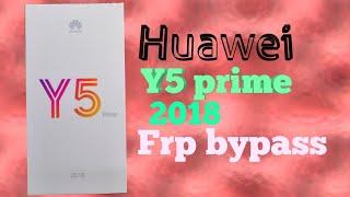 bypass Frp Huawei Y5 prime 2018 (DRA-LX2) Oreo 8.0
