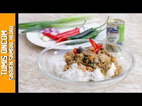 Green Chilli Sardine with Oncom | Cook Tube