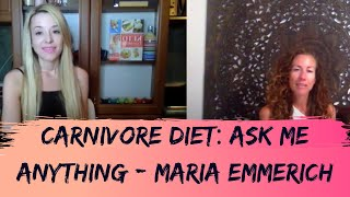 Carnivore Diet: Ask Me Anything with Best Selling Author Maria Emmerich