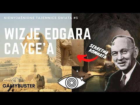 Niewyjaśnione Tajemnice Świata #3 - Wizje Edgara Cayce'a