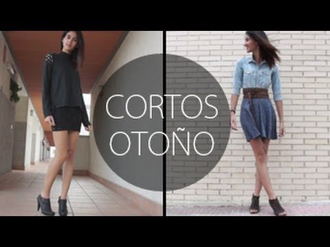 Cortos para el otoño / Outfits otoño / Short clothes in autumn