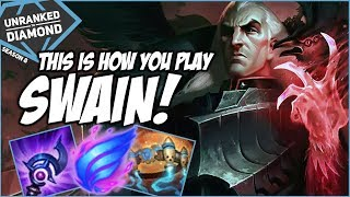THIS IS HOW YOU PLAY SWAIN - Unranked to Diamond - Ep. 122 | League of Legends