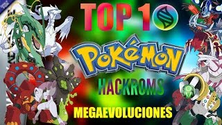 TOP 10 - HackRoms de Pokemon con MEGA EVOLUCIONES Para Android My Boy! GBA PC| Parte #1
