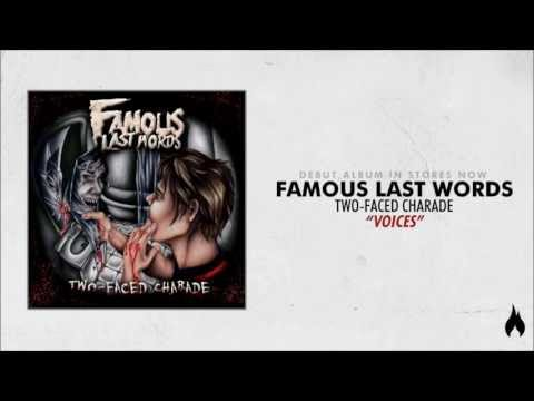 Famous Last Words - Voices