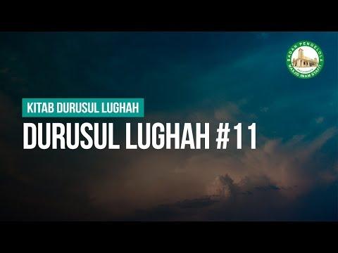 Durusul Lughah #11 - Ustadz Muhammad Hafidz Anshari