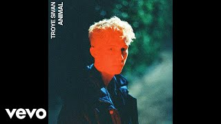 Download Lagu Troye Sivan - Animal (Official Audio) Gratis STAFABAND