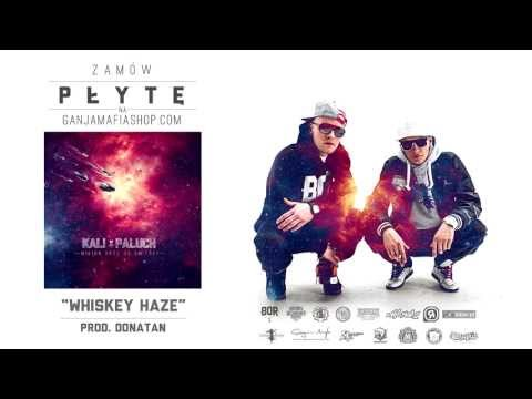 09. Kali x Paluch - Whiskey haze (prod. Donatan)