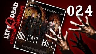 Left 4 Dead Custom Campaigns #024 - Silent Hill [deutsch] [720p]