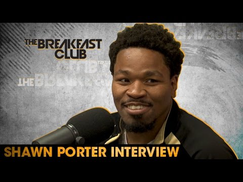 Shawn Porter Interview at The Breakfast Club Power 105.1 (04/28/2016)