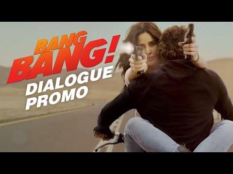 Bang Bang Dialogue Promo 1 | Hrithik Roshan & Katrina Kaif
