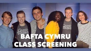 BAFTA Cymru Class Screening   Vlog