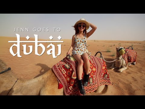 Jenn Goes To Dubai
