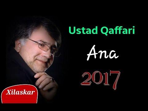 Ustad Qaffari - Ana (möhtəşəm şeir)