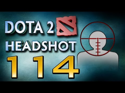 Dota 2 Headshot - Ep. 114