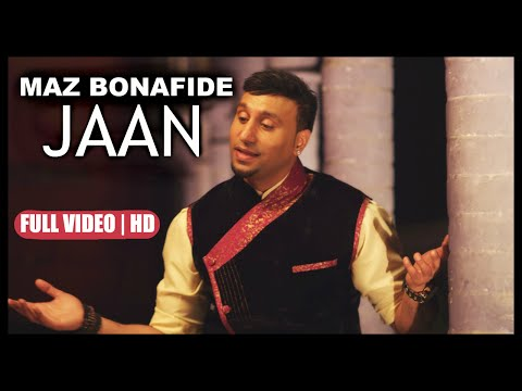 MAZ BONAFIDE - JAAN - **OFFICIAL VIDEO**