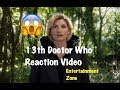 Doctor Who 13th Doctor initial reaction
