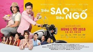 Siêu sao siêu ngố❤️ phim hài chiếu rạp hay nhất 2018|Trường Giang ,Hoài Linh,Sam, Đức Thịnh
