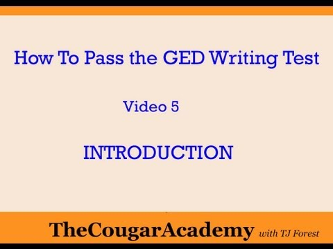 How To Pass the GED Writing Test: Video 5 - Introduction