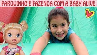 Passeando com a Baby Alive Sarinha - PARQUINHO E FAZENDINHA