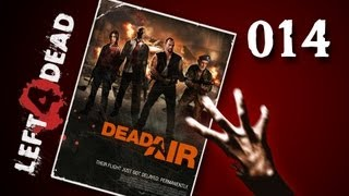 Let's Play Together Left 4 Dead #014 - Transition to the Airport [720p] [deutsch]