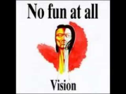 No Fun At All - Vision