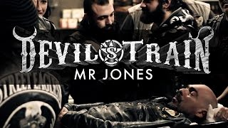 DEVIL'S TRAIN - Mr Jones