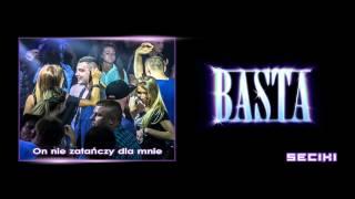 BASTA - On nie tańczy dla mnie (SECIKI 2013)