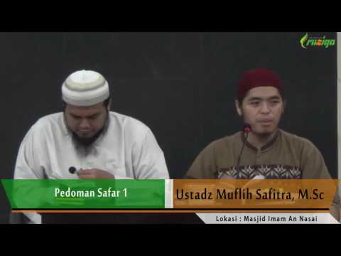 Ust. Muflih Safitra - Pedoman Safar 1-5