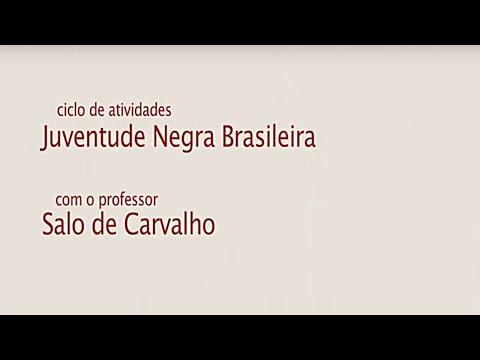 Prof. Salo de Carvalho - Juventude Negra Brasileira: Homicídios e Encarceramento