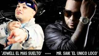 Jowell y randy Ft. Mr. Saik (Canta Y no llores) ★-Version Original New 2011-★