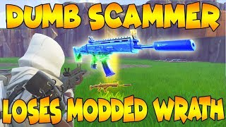 Dumb Scammer Loses NEW Modded Wrath! Scammer Gets Scammed Fortnite Save The World
