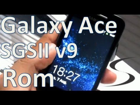 [How-To] SGSII V9 rom para Galaxy Ace S5830 (Español Mx)