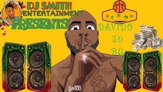 FEM BY DAVIDO FT DJ SMITH,WIZKID,PATORANKING,BURNA BOY,MAYORKUN,LATEST NIGERIA MIX,NAIRA MARLEY