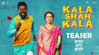 Kala Shah Kala Official Teaser | New Punjabi Movie 2019 | Binnu Dhillon, Sargun Mehta | 14 Feb 2019