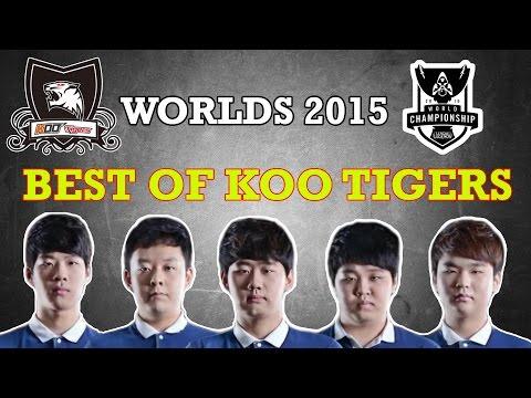 Best of KOO Tigers | Worlds 2015