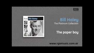 Watch Bill Haley The Paper Boy video