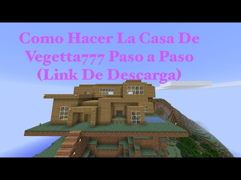 Como Hacer La Casa De Vegetta777 Paso a Paso (PT1) (Link De Descarga)