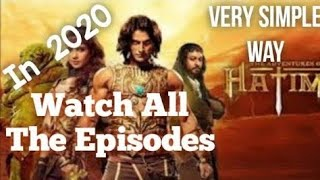 Watch and download all episodes of The Adventures of Hatim