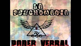 La PSYCHOMANIA -- Poder Verbal (Dano Navarro, Death ONE,  (RAP ZACATECANO)