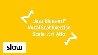 Alto Jazz blues Singing Exercise   Scat Improv 12345432   F major 12 Bar Blues   Slow 80 BPM