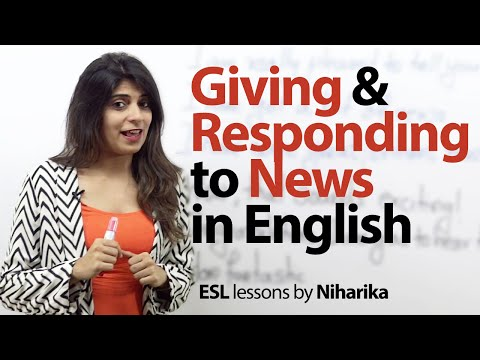 Giving and Responding to news in English - Free spoken English lesson