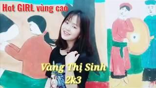 Em Gái Bán Lê 2k3 Hà Giang || Vàng Thị Sinh (Sinh Vương) Cực Xinh Và Dễ Thương