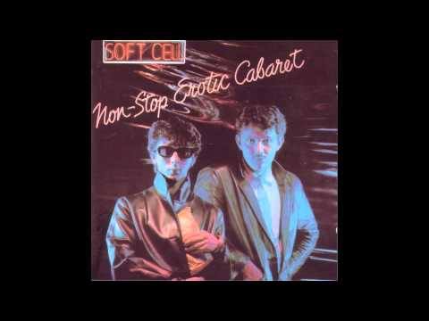 Soft Cell     Non Stop Erotic CaBaret Full Album