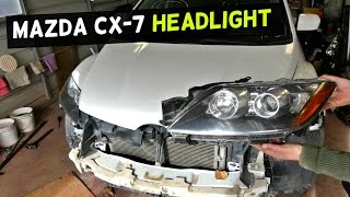MAZDA CX-7 HEADLIGHT REMOVAL REPLACEMENT  HEADLIGHT ASSEMBLY REPLACEMENT