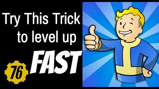 Fallout 76 FASTEST Way to Level Up? Try this trick!